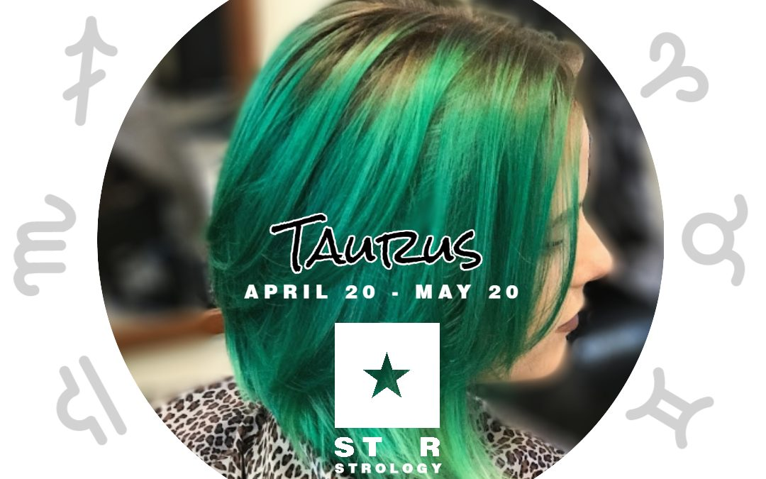 It's Taurus Time! (April 20 – May 20)